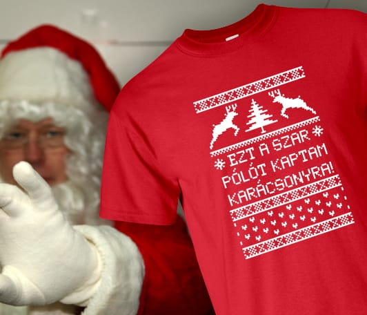 Karácsonyi ajándék ötlet a pólóműhelytől - Ezt a szar pólót kaptam karácsonyra